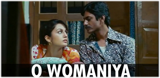 relationship,songs for love ones,songs for special woman,Oh womaniya,Kar gayi chull,Pretty woman,To love a woman,Voh dekhney mein