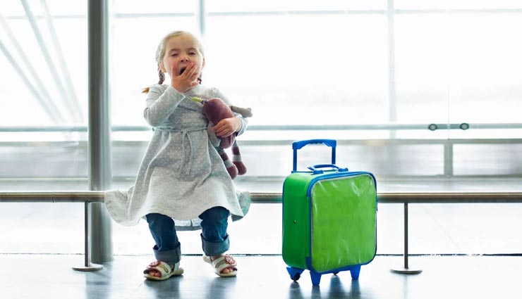 travel tips,traveling with child,things to keep in mind when traveling with child ,ट्रेवल टिप्स, बच्चों के साथ घूमने का प्लान, बच्चों के साथ घूमने का प्लान बनाने के टिप्स