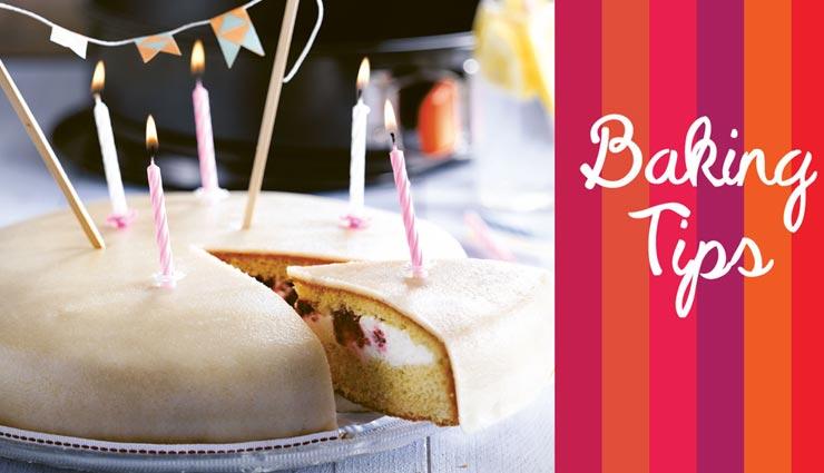 क्या आप भी घर पर बना रही हैं केक, ये Baking Tips आपका काम करेंगे आसान