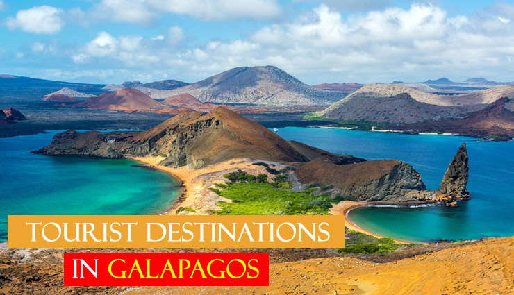 5 Major Tourist Destinations To Explore in Galapagos