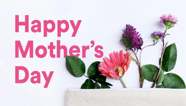 mothers day 2019,mothers day,mothers day wishes ,मदर्स डे 2019, मदर्स डे स्पेशल, मदर्स डे शुभकामना संदेश