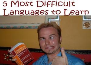5 Most Difficult Language Around the World