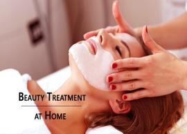 Beauty Treatment Women Can Do at Home