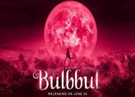 Anushka Sharma Starrer Bulbbul Hits Netflix
