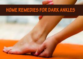 15 Home Remedies For Dark Ankles
