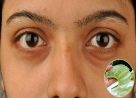 5 Aloe Vera Remedies To Remove Dark Circles