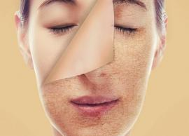 3 Home Remedies To Get Rid of Dead Skin