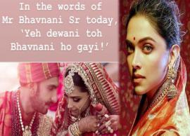 'Yeh Deewani Bhavnani ho gayi', Ranveer Singh's father welcomes Bahu Deepika Padukone in filmy style