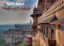 10 Facts About Madhya Pradesh That Will Blow Your Mind