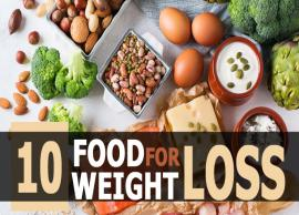 10 Effective Foods For Weight Loss