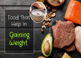 10 Foods That are Effective in Gaining Weight