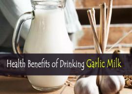 8 Health Benefits of Drinking Garlic Milk