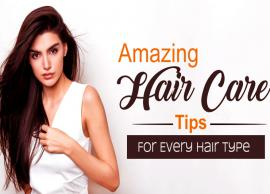 Best Hair Care Tips For Every Hair Type
