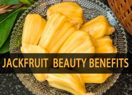 Beauty Benefits of Jackfruit You Never Knew