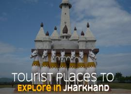 21 Places You Must Explore in Jharkhand