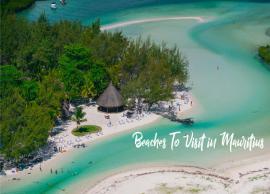 5 Amazing Beaches To Visit in Mauritius