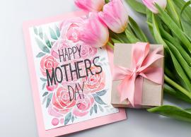 Mother's Day 2019- 5 Amazing Gift Ideas For Mothers Day