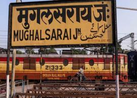 Mughalsarai station becomes Deen Dayal Uphadyay Junction