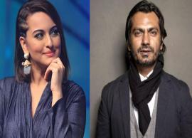 Sonakshi Sinha to feature opposite Nawazuddin Siddiqui in 'Bole Chudiyan'