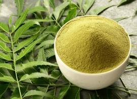 6 Proven Beauty Benefits of Neem Powder