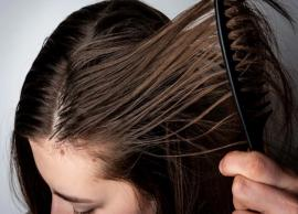 5 Ways To Treat Your Oily Scalp
