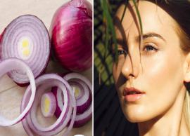 Do You Know Onion Can Do Wonders To Your Skin?