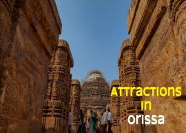 21 Must Visit Attractions in Orissa