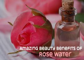 Let Us Get Into a Walk through of Beauty Benefits of Rosewater