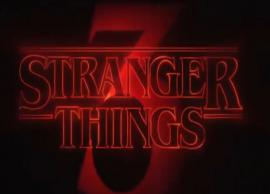 Stranger Things season 3 to premiere on July 4