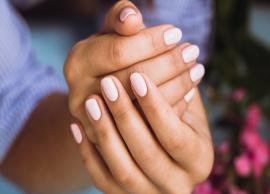 4 Home Remedies to Strengthen Your Nails