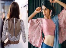 5 Ultra Stylish Blouse Designs
