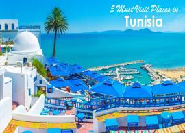 5 Must Visit Places in Tunisia, Africa