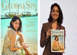 Yami Gautam is all smiles in her ethereal beauty on the cover Global Spa!