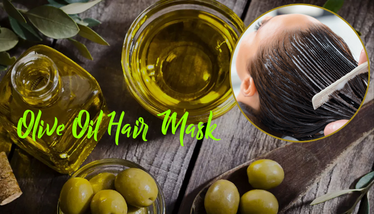 5 DIY Olive Oil Mask For Healthy and Thick Hair