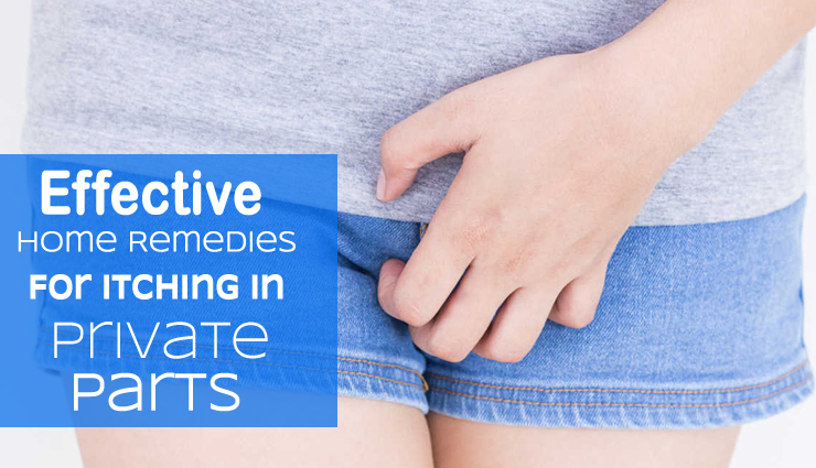 Effective Home Remedies For Itching in Private Parts
