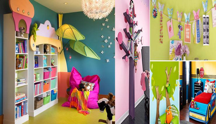 tips to decorate children room,household tips,decoration tips ,बच्चों के कमरे,बच्चों के कमरे सजाने के तरीके,हाउसहोल्ड टिप्स