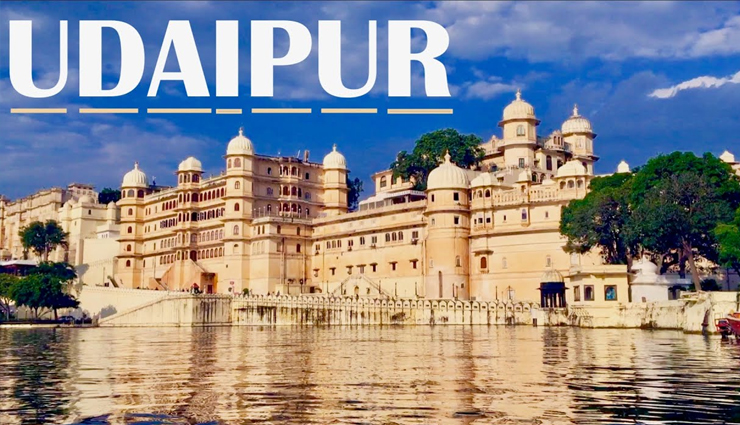 8 Major Tourist Attractions in Udaipur