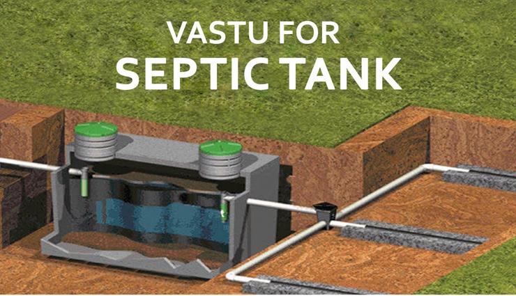 Few Vastu Tips To Follow For Septic Tank
