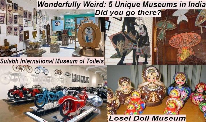 weird museum in india,india,museum ,अनोखे म्यूजियम, द प्रिंस ऑफ वेल्स म्यूजियम, शंकर इंटरनेशनल डॉल म्यूजियम, भारतीय संग्रहालय, कोलकाता, एचएएल हैरिटेज सेंटर एंड एयरोस्पेस म्यूजियम, बेंगलुरु, नेपियर म्यूजियम, तिरुअनंतपुरम